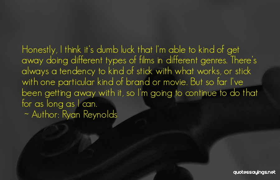 Stick In There Quotes By Ryan Reynolds