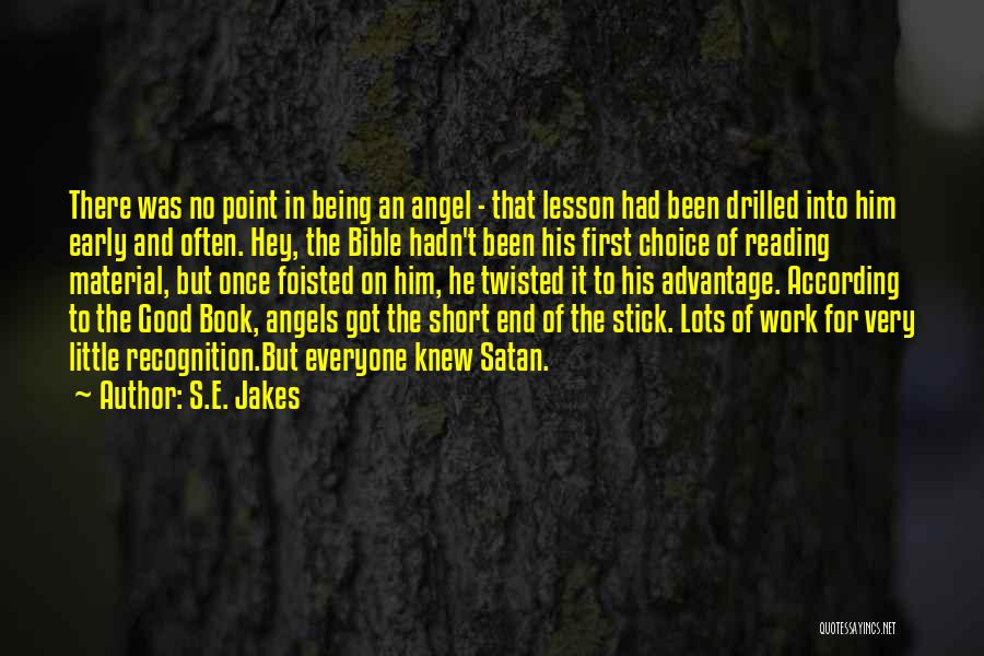 Stick In There Quotes By S.E. Jakes