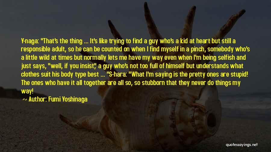 Still Being A Kid At Heart Quotes By Fumi Yoshinaga