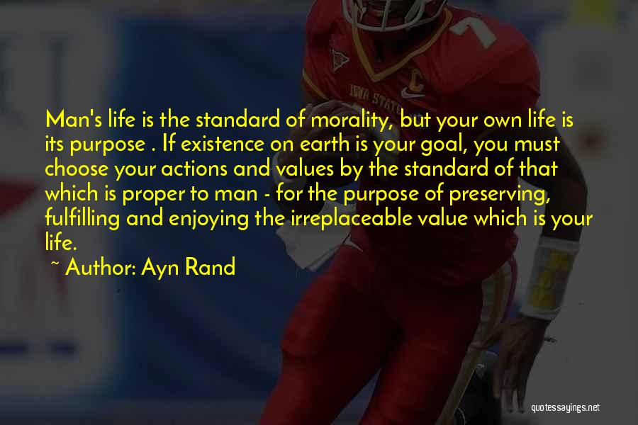Still Enjoying Life Quotes By Ayn Rand