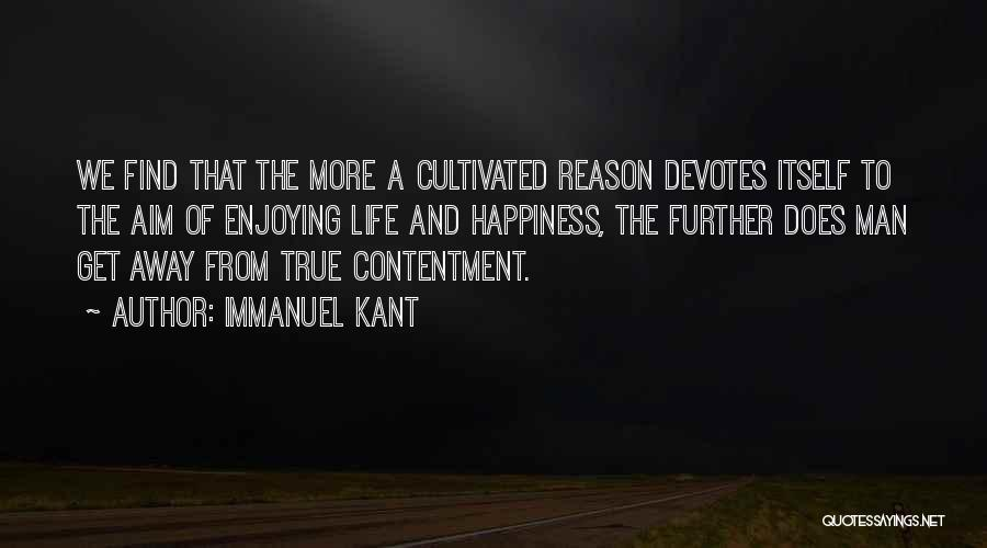 Still Enjoying Life Quotes By Immanuel Kant