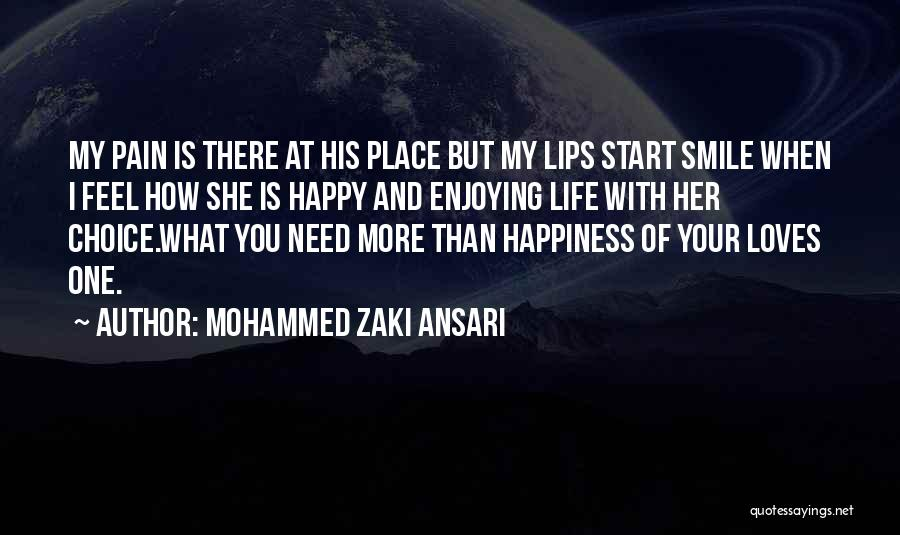 Still Enjoying Life Quotes By Mohammed Zaki Ansari