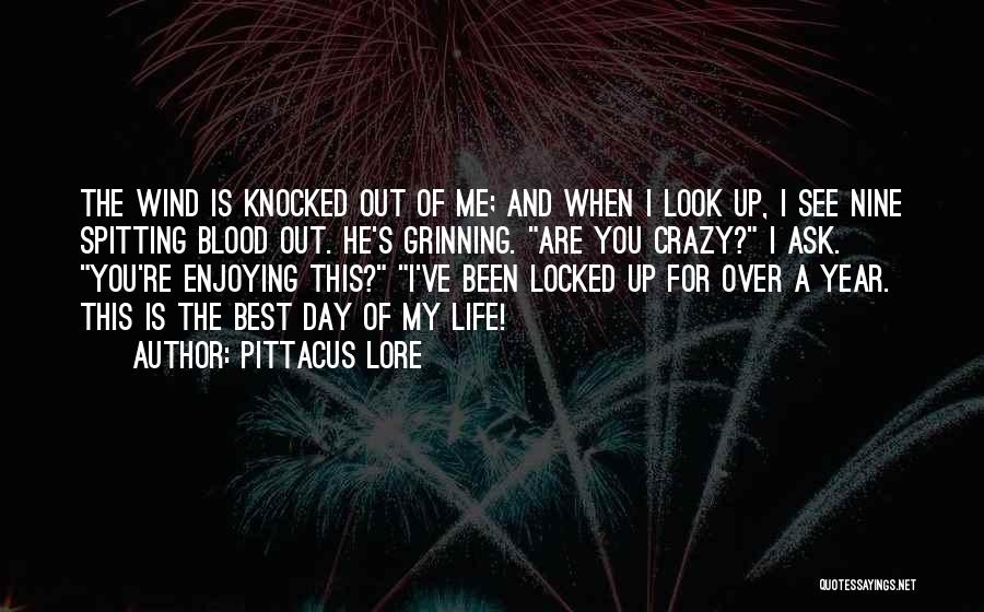 Still Enjoying Life Quotes By Pittacus Lore