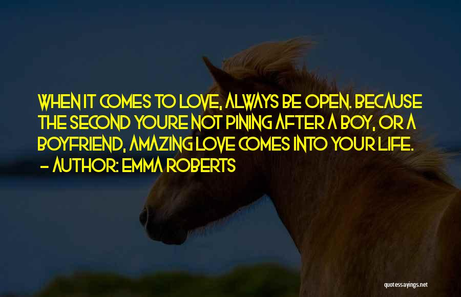 Still In Love With My Ex Boyfriend Quotes By Emma Roberts
