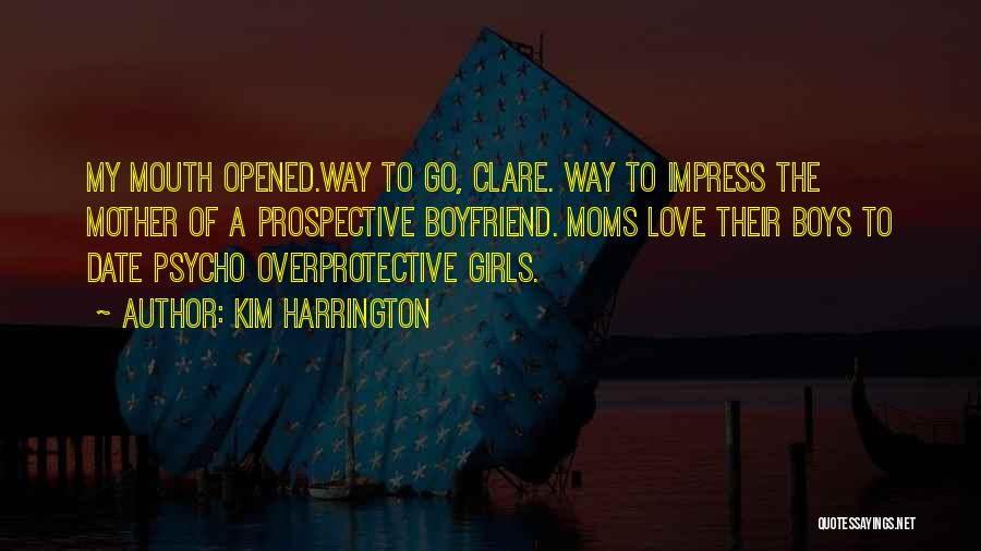 Still In Love With My Ex Boyfriend Quotes By Kim Harrington