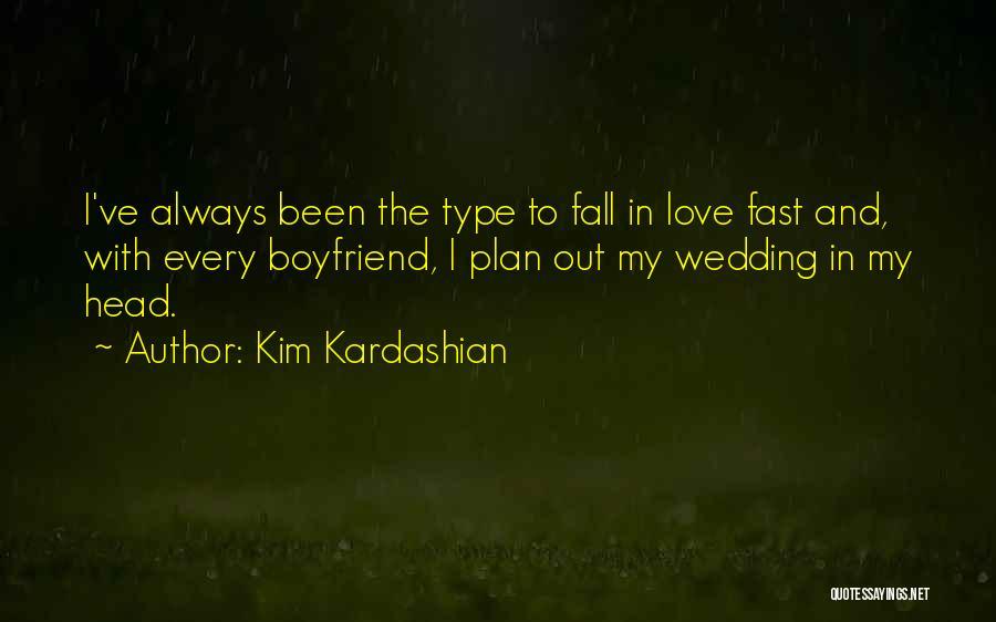 Still In Love With My Ex Boyfriend Quotes By Kim Kardashian