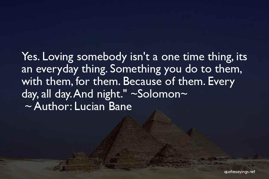 Still In Love With My Ex Boyfriend Quotes By Lucian Bane