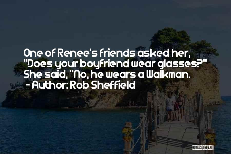 Still In Love With My Ex Boyfriend Quotes By Rob Sheffield
