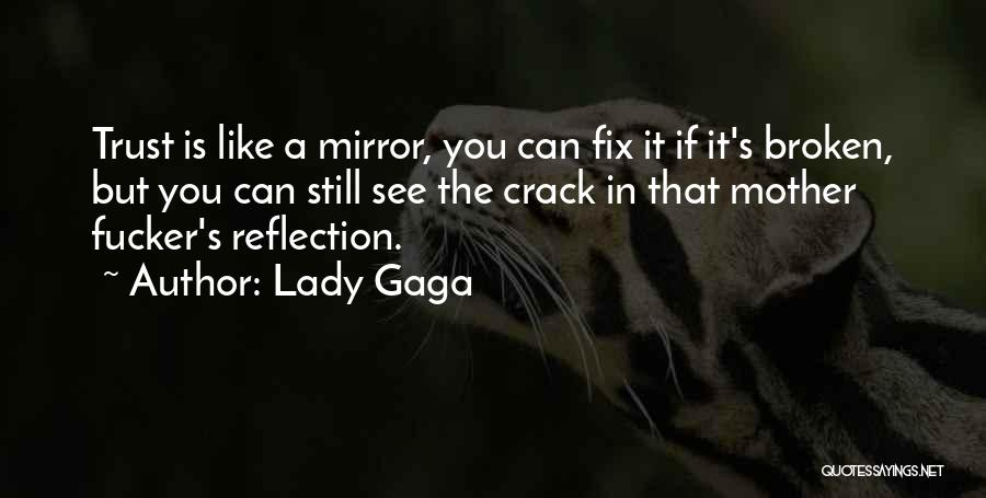 Still Like You Quotes By Lady Gaga