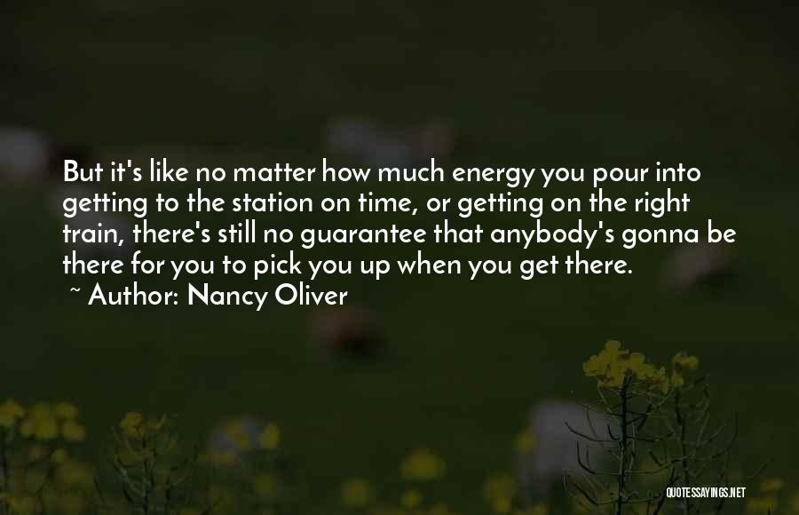 Still Like You Quotes By Nancy Oliver