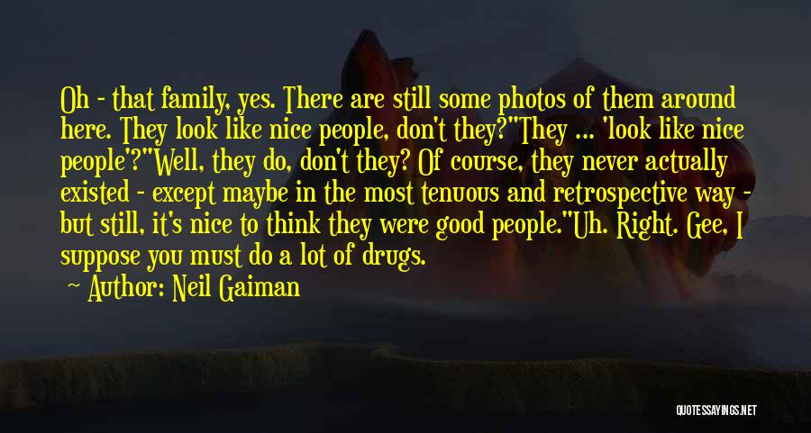 Still Like You Quotes By Neil Gaiman