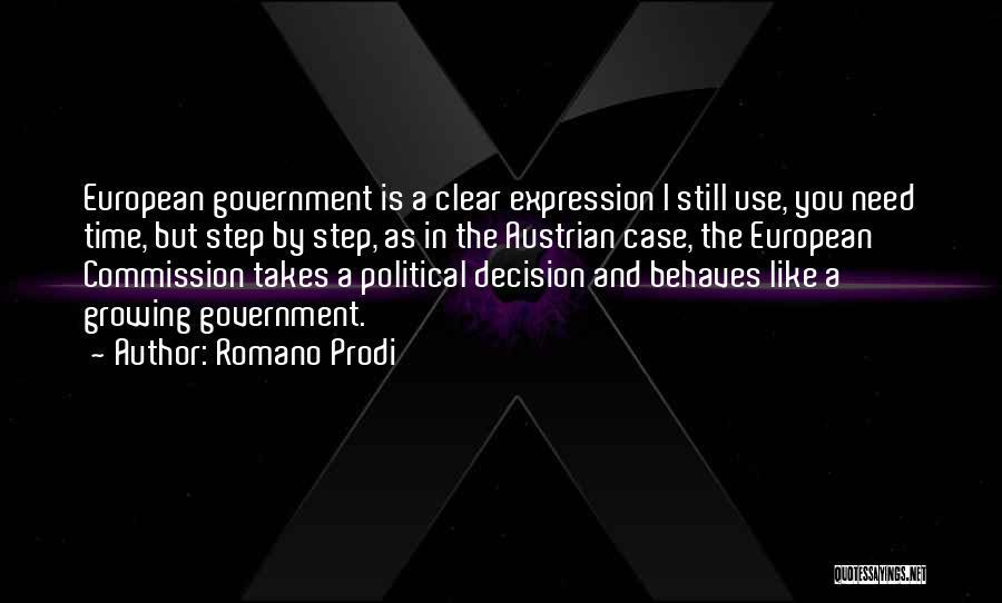 Still Like You Quotes By Romano Prodi