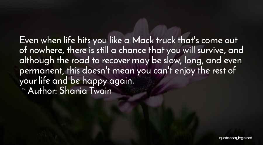Still Like You Quotes By Shania Twain