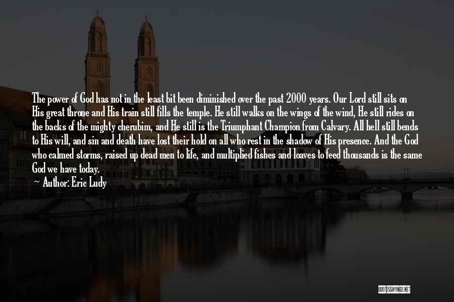 Still Living In The Past Quotes By Eric Ludy