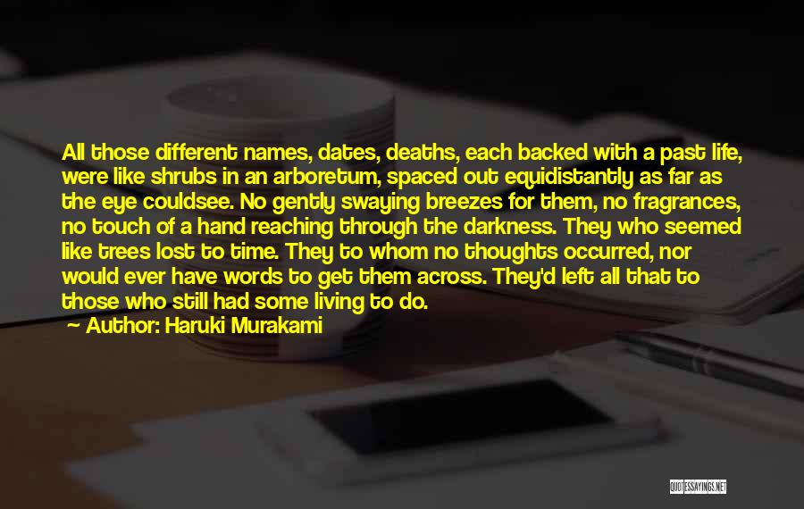 Still Living In The Past Quotes By Haruki Murakami
