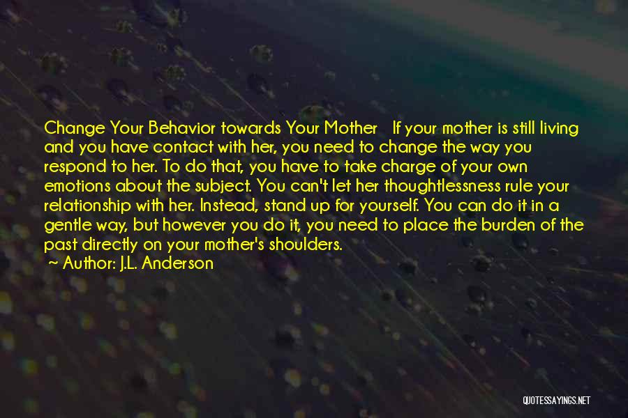 Still Living In The Past Quotes By J.L. Anderson