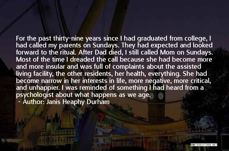 Still Living In The Past Quotes By Janis Heaphy Durham