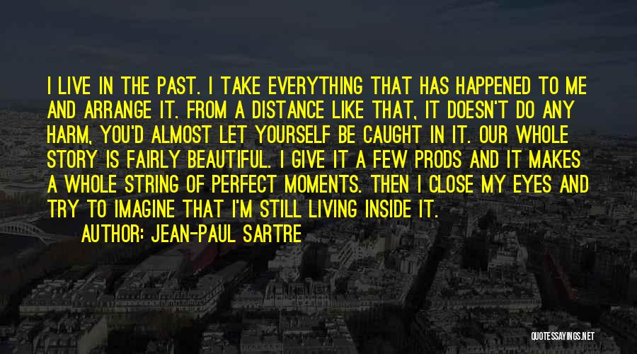 Still Living In The Past Quotes By Jean-Paul Sartre