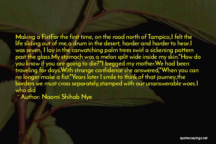 Still Living In The Past Quotes By Naomi Shihab Nye
