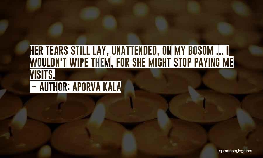 Still Missing Her Quotes By Aporva Kala