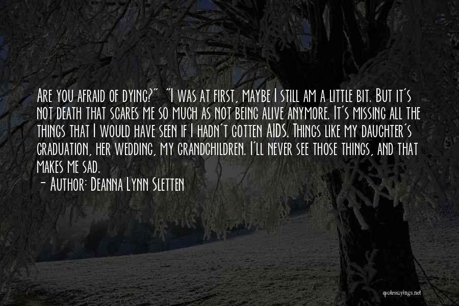 Still Missing Her Quotes By Deanna Lynn Sletten