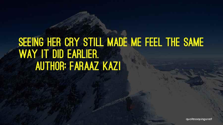 Still Missing Her Quotes By Faraaz Kazi