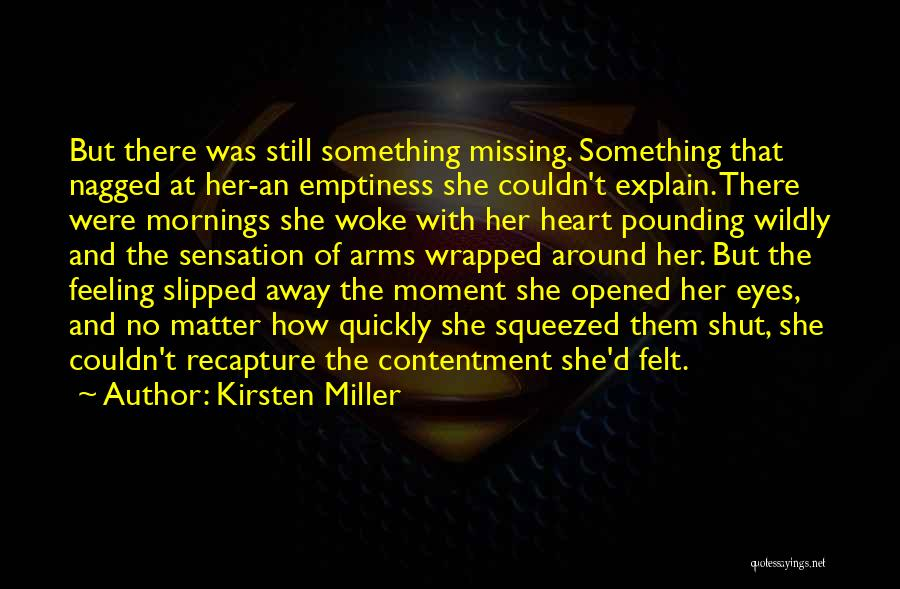 Still Missing Her Quotes By Kirsten Miller