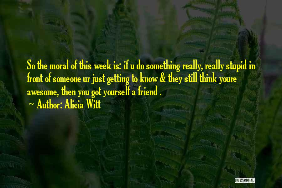 Still Think Of U Quotes By Alicia Witt