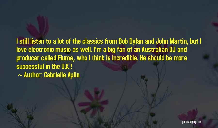 Still Think Of U Quotes By Gabrielle Aplin