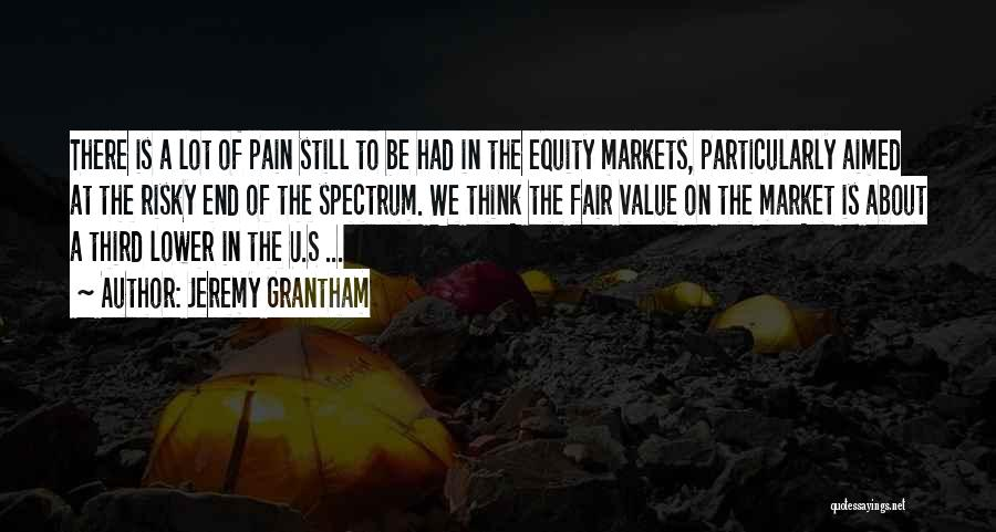 Still Think Of U Quotes By Jeremy Grantham