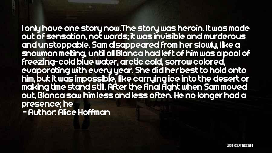 Still Water Quotes By Alice Hoffman