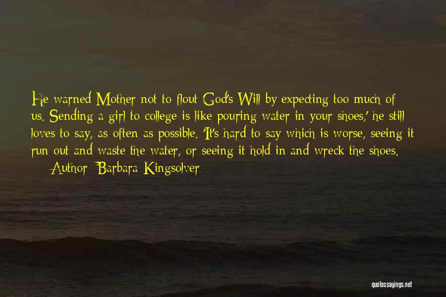 Still Water Quotes By Barbara Kingsolver