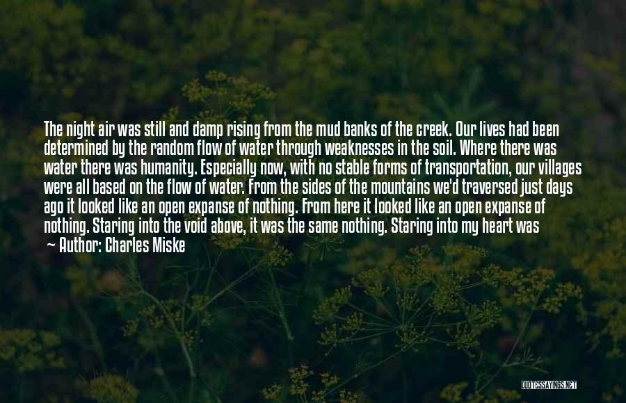 Still Water Quotes By Charles Miske
