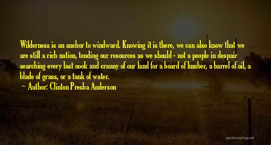 Still Water Quotes By Clinton Presba Anderson