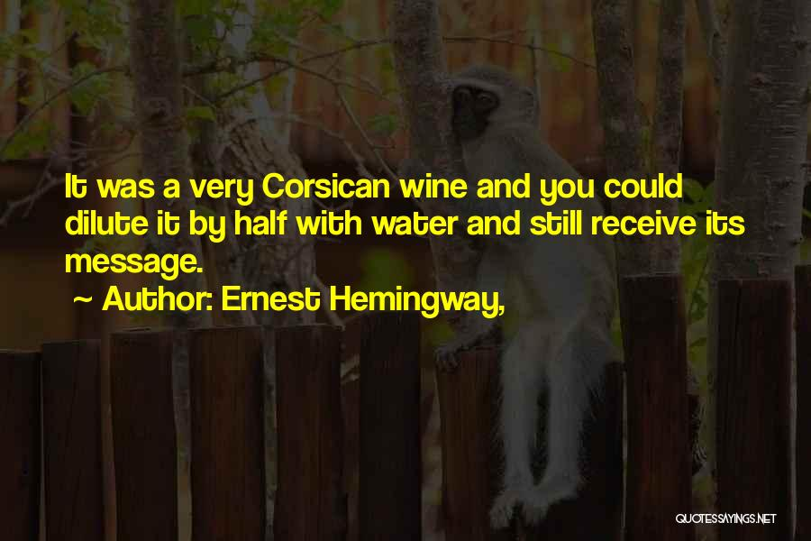Still Water Quotes By Ernest Hemingway,