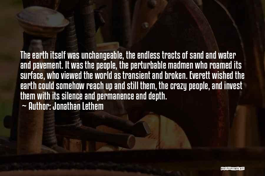 Still Water Quotes By Jonathan Lethem