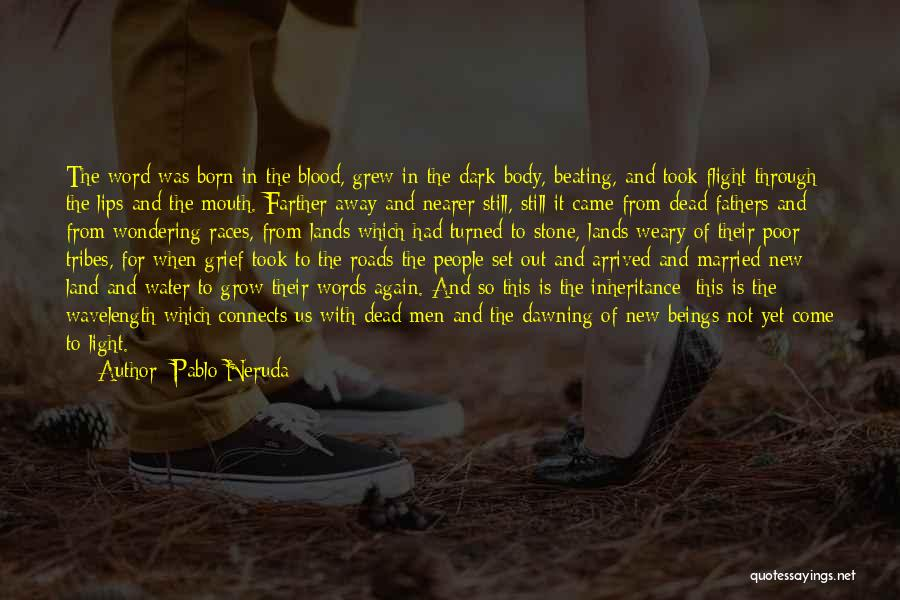 Still Water Quotes By Pablo Neruda