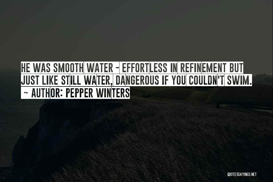 Still Water Quotes By Pepper Winters
