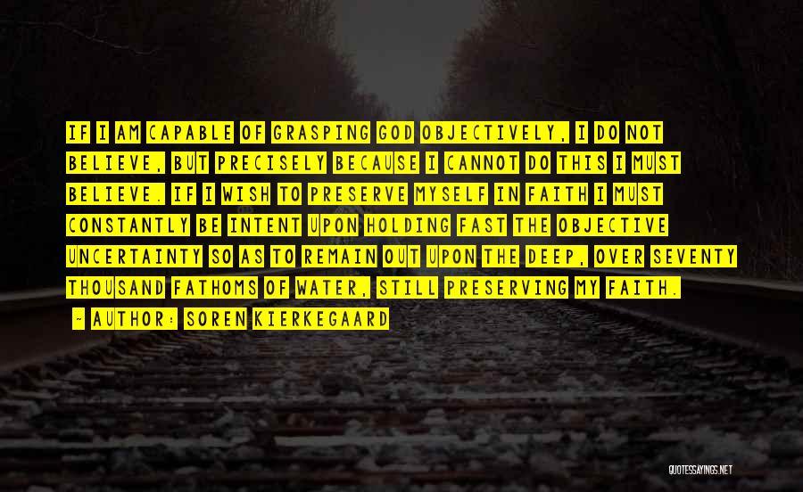 Still Water Quotes By Soren Kierkegaard