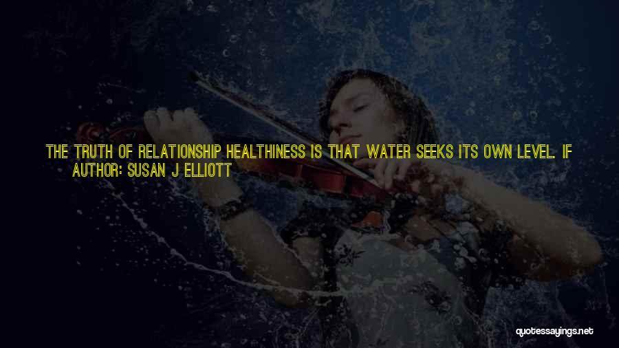 Still Water Quotes By Susan J Elliott