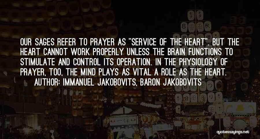 Stimulate The Mind Quotes By Immanuel Jakobovits, Baron Jakobovits