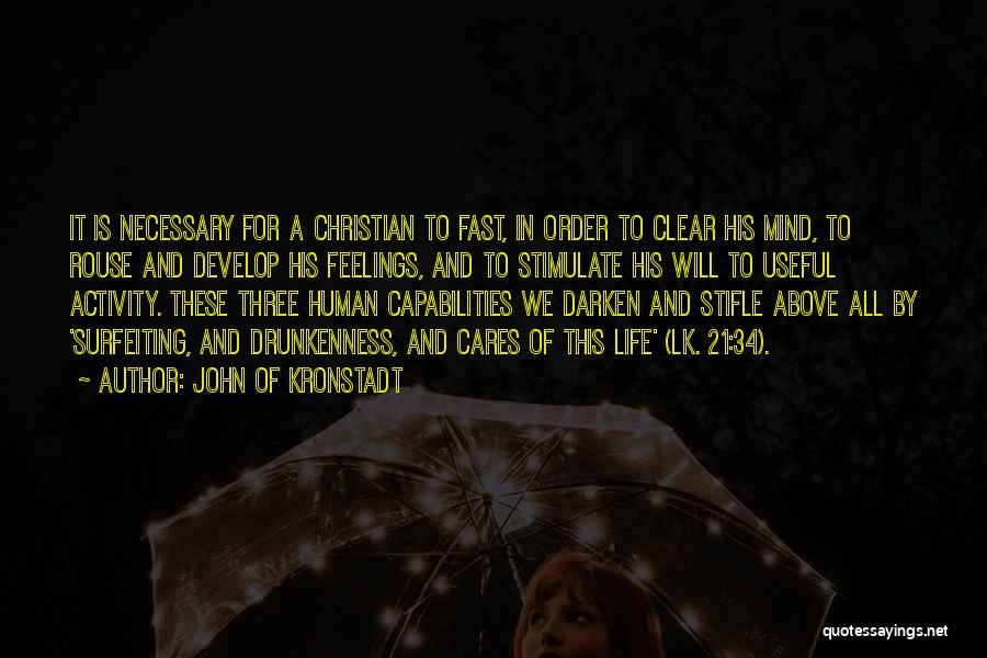 Stimulate The Mind Quotes By John Of Kronstadt
