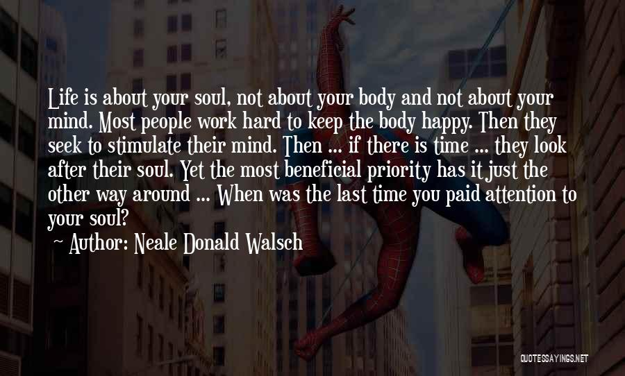Stimulate The Mind Quotes By Neale Donald Walsch