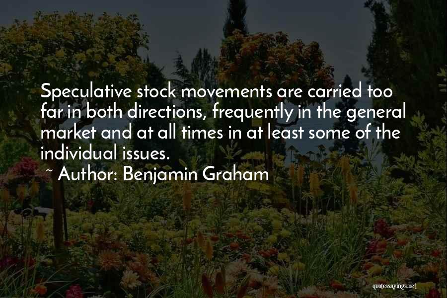 Stock Market Investing Quotes By Benjamin Graham