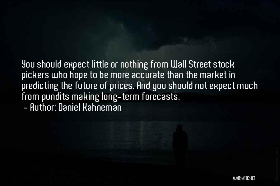 Stock Market Investing Quotes By Daniel Kahneman