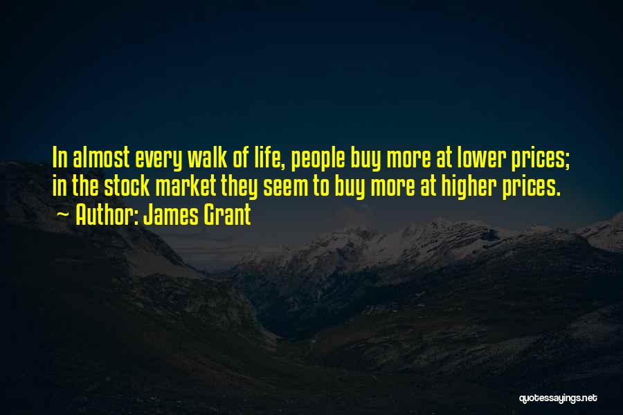 Stock Market Investing Quotes By James Grant