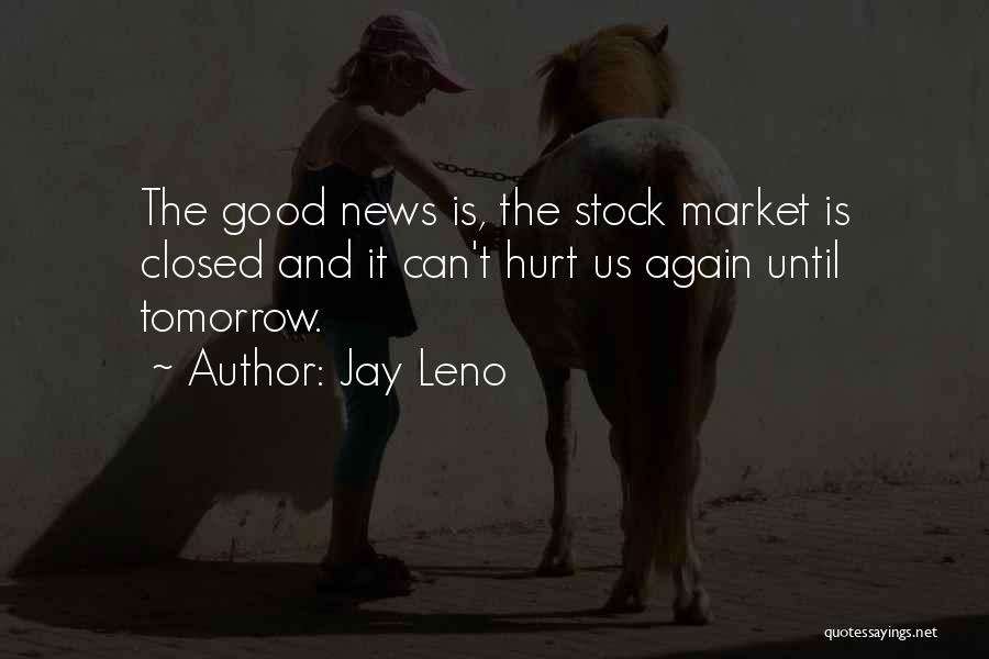 Stock Market Investing Quotes By Jay Leno