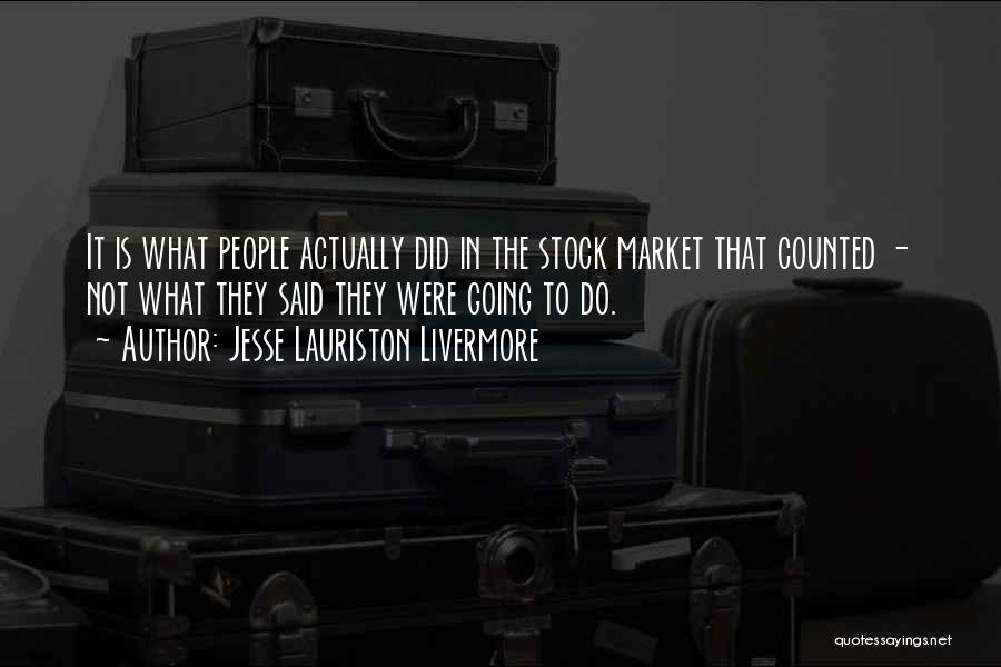 Stock Market Investing Quotes By Jesse Lauriston Livermore