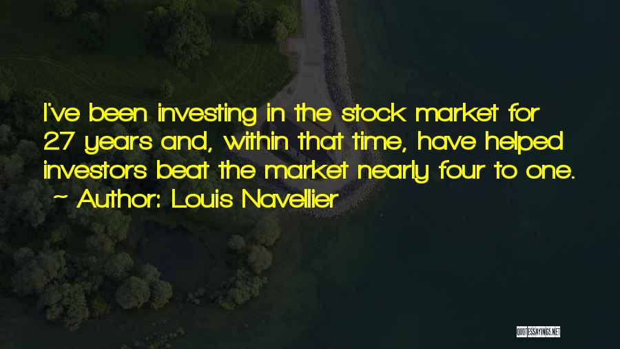 Stock Market Investing Quotes By Louis Navellier