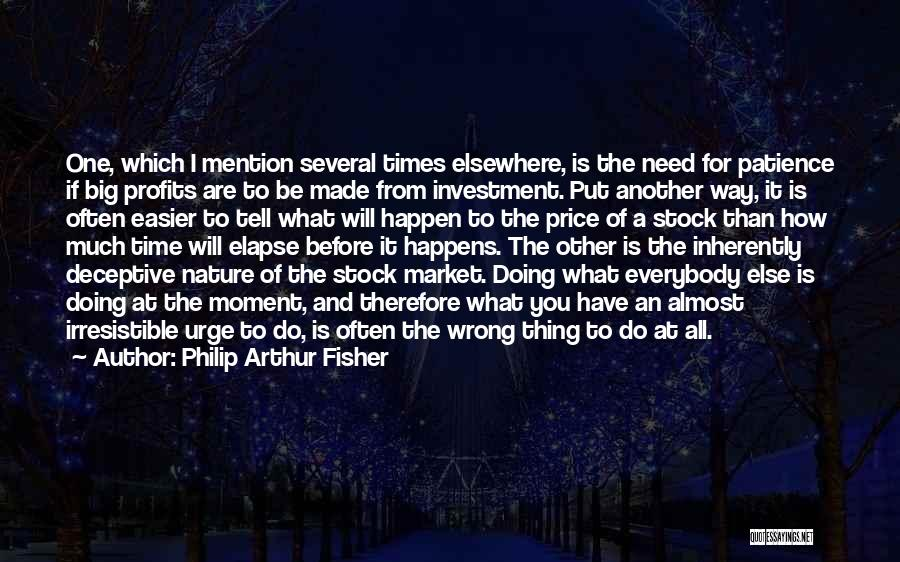 Stock Market Investing Quotes By Philip Arthur Fisher